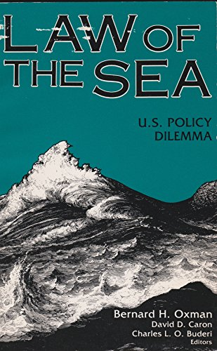 9780917616532: Law of the Sea: United States Policy Dilemma