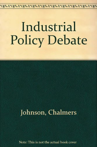 9780917616648: The Industrial Policy Debate