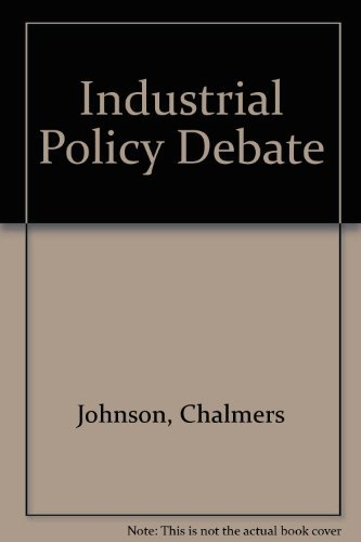 9780917616655: The Industrial Policy Debate