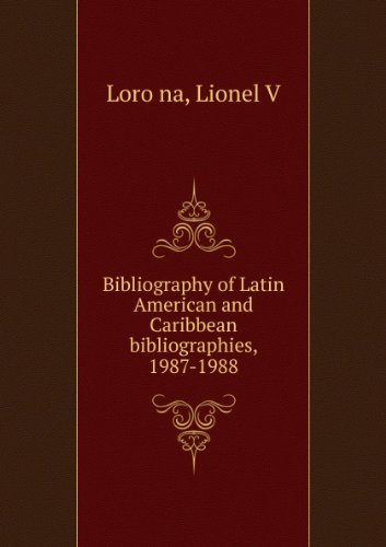 Bibliography of Latin American and Caribbean Bibliographies, 1987-1988 (Salalm Bibligraphy and ...