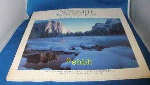Yosemite National Park: Nature's Masterpiece in Stone: David Robertson, Pat