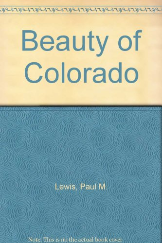9780917630699: Beauty of Colorado