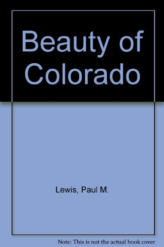 9780917630705: Beauty of Colorado