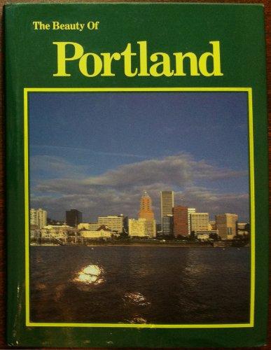 9780917630897: Beauty of Portland, Oregon