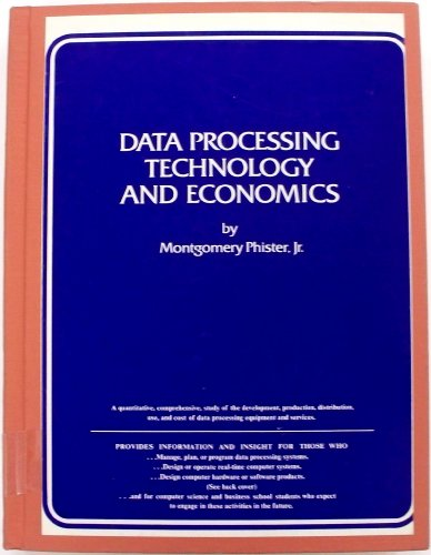 Data processing technology and economics: Phister, Montgomery