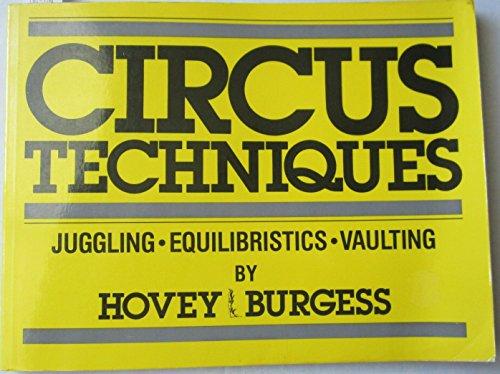 9780917643064: Circus Techniques: Juggling, Equilibristics, Vaulting