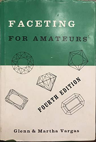 Faceting for Amateurs: Vargas, Glenn