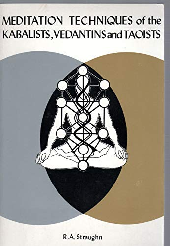 9780917650024: Meditation Techniques of the Kabalists, Vedantins and Taoists