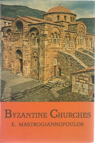 9780917651076: Byzantine Churches of Greece and Cyprus