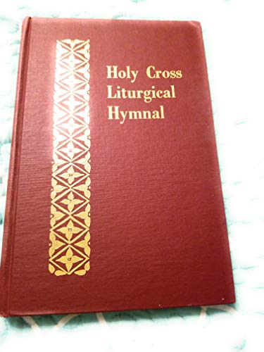 9780917651496: Holy Cross Liturgical Hymnal (English and Greek Edition)