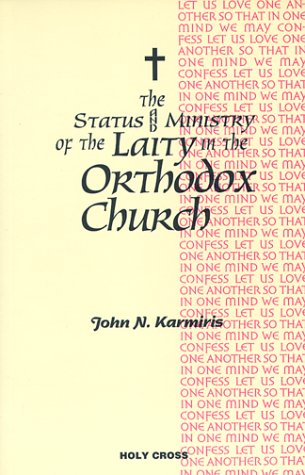 The Status and Ministry of the Laity: Ioannes N. Karmires,