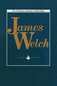 9780917652554: James Welch (Confluence American Authors)