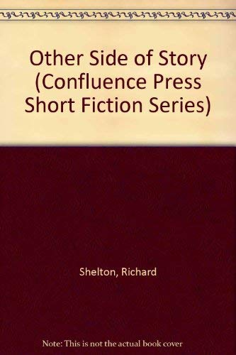 The Other Side of the Story (Confluence Press Short Fiction Series)