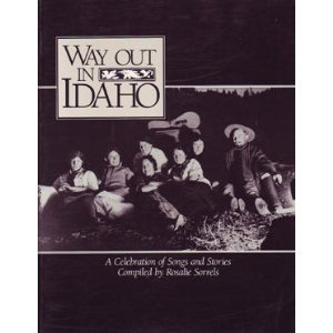 9780917652837: Way Out in Idaho: A Celebration of Songs and Stories