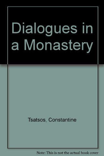 Dialogues in a Monastery