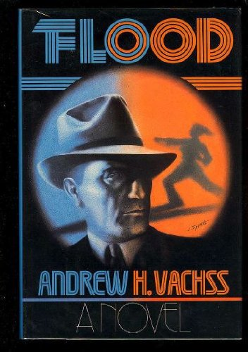 Flood ***SIGNED***: Andrew Vachss