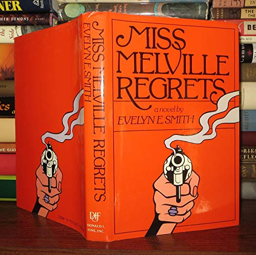 9780917657450: Miss Melville Regrets: A Novel