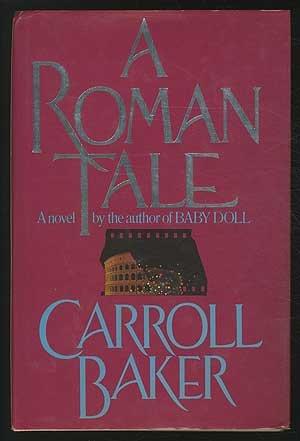 9780917657535: A Roman Tale