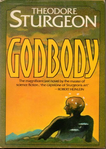 Godbody (Limited Edition): Sturgeon, Theodore