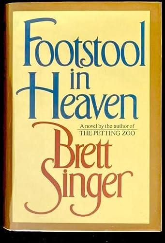 Footstool in Heaven: Singer
