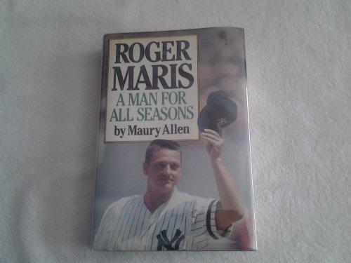 9780917657948: Roger Maris: A Man for All Seasons
