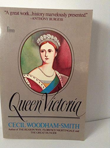 9780917657955: Queen Victoria: From Her Birth to the Death of the Prince Consort