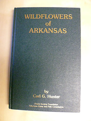 9780917659010: Wildflowers of Arkansas