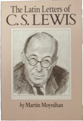 9780917665165: The Latin letters of C.S. Lewis to Don Giovanni Calabria of Verona and to members of his congregation, 1947 to 1961