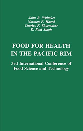 Food for Health in the Pacific Rim: Whitaker, J.R., Haard,
