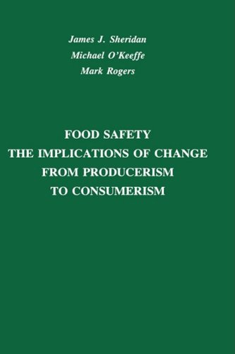 Food Safety: The Implications of Change from: Sheridan, James, O'Keeffe,