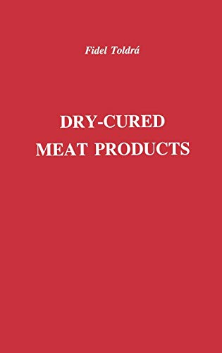 9780917678547: Dry-Cured Meat Products