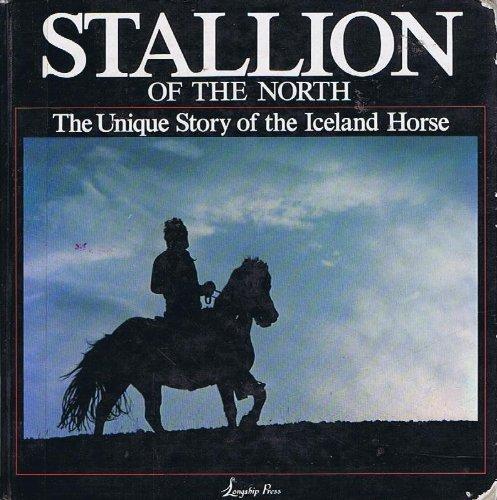 Stallion of the North: Sigurdur, A. Magnusson.