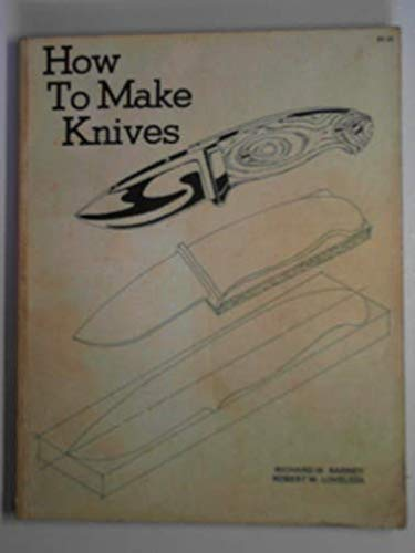 9780917714054: How to Make Knives