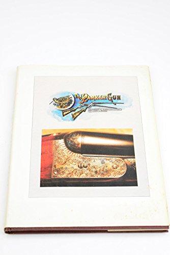 9780917714184: The Parker Gun: An Immortal American Classic
