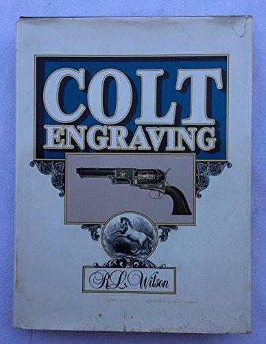 9780917714306: Colt Engraving