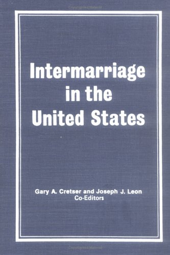 Intermarriage in the United States: Sussman, Marvin B,