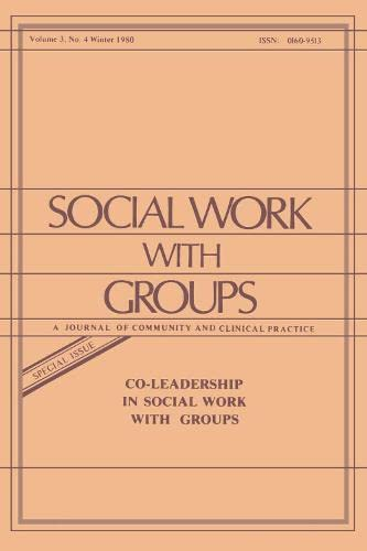 9780917724909: Co-Leadership in Social Work With Groups