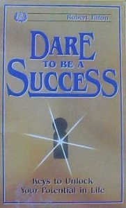 9780917726491: Dare to be a success