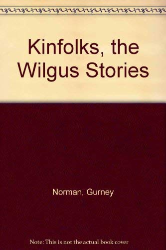 kinfolks gurney norman In his book of short stories titled kinfolks, gurney norman describes the strong union that appalachian families share with one another an appalachian himself, norman depicts family life and the intertwining aspects of love, care, traditions, respect, and knowledge that are found in appalachian families.