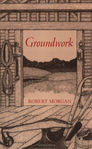 Groundwork (0917788214) by Robert Morgan