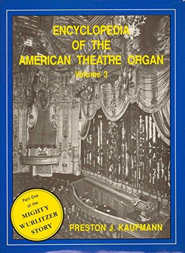 9780917800054: Encyclopedia of the American Theatre Organ, Vol. 3