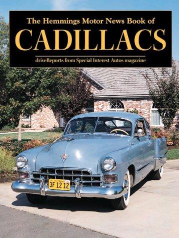 The Hemmings Motor News Book of Cadillacs (Hemmings Motor News Collector-Car Books): Hemmings ...