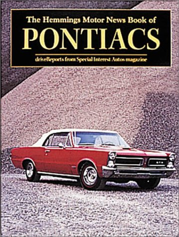Hemmings Motor News Book of Pontiacs (Hemmings Motor News Collector-Car Books)