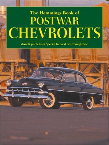 Motor News Book of Postwar Chevrolets (Hemmings Motor News Collector-Car Books): Int Auto Editors ...