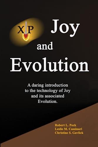 Joy and Evolution: Robert L. Peck,