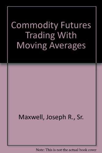 9780917832093: Commodity Futures Trading With Moving Averages