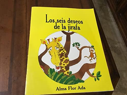 9780917837029: Los Seis Deseos De La Jirafa / Giraffe's Sad Tale (With a Happy Ending)