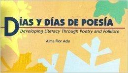 9780917837876: Días y Días de Poesía: Developing Literacy Through Poetry and Folklore