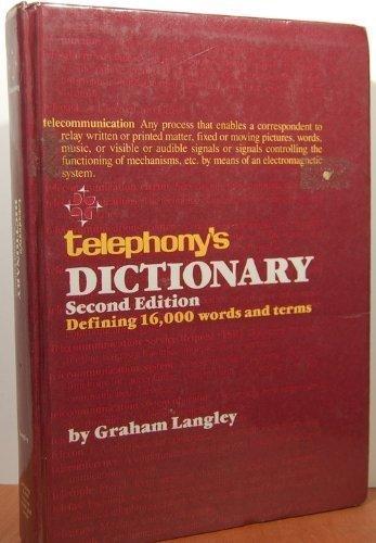 Telephony's Dictionary: Langley, Graham