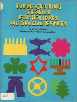 Paper-Cutting Stories for Holidays and Special Events: Valerie Marsh